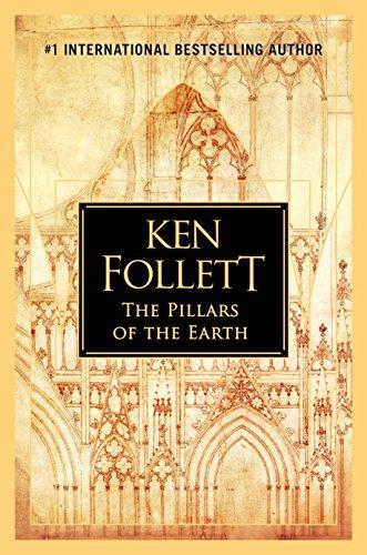 The Pillars of the Earth: Ken Follett (Kingsbridge, Band 1)