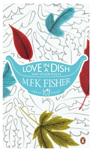 Love in a Dish and Other Pieces (Great Food) (English Edition)