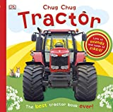 Chug, Chug Tractor: Lots of Sounds and Loads of Flaps!