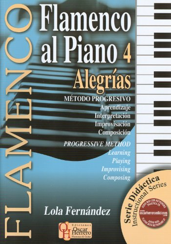 FERNANDEZ Lola - Flamenco al Piano Vol.4: Alegrias para Piano