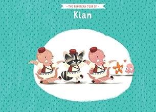 The European tour of Kian
