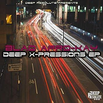 Deep X-Pressions EP