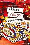 Aprende Tarot Evolutivo: paso a paso