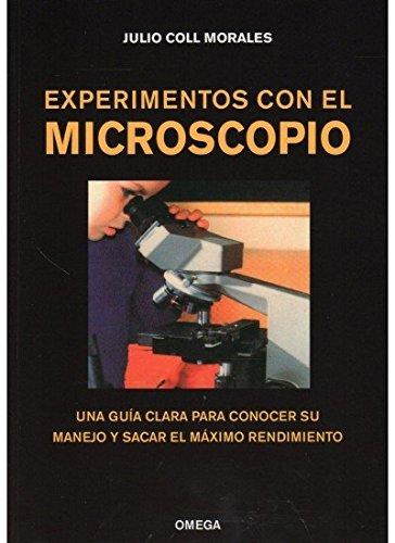 EXPERIMENTOS CON EL MICROSCOPIO (MICROBIOLOGIA Y VIROLOGIA)