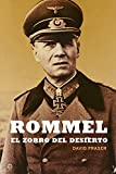 Rommel: El zorro del desierto (Historia) (Spanish Edition)