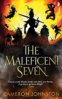 The Maleficent Seven by [Cameron Johnston]