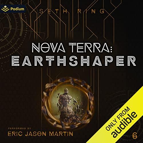 Nova Terra: Earthshaper Audiobook By Seth Ring cover art