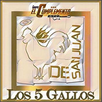Los 5 Gallos