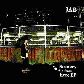 Scenery From Here EP