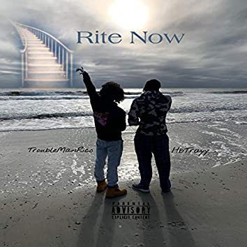 Rite Now (feat. HbTrayy)