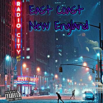 East Coast New England (feat. Gambino the Great)