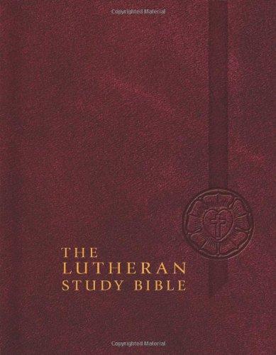 The Lutheran Study Bible - Hardback
