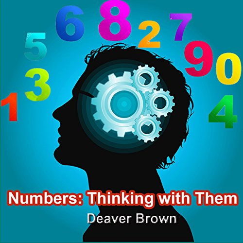Numbers - Thinking with Them audiobook cover art