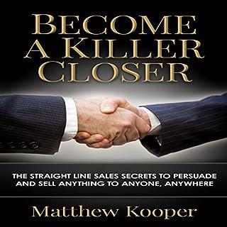 Become a Killer Closer audiobook cover art