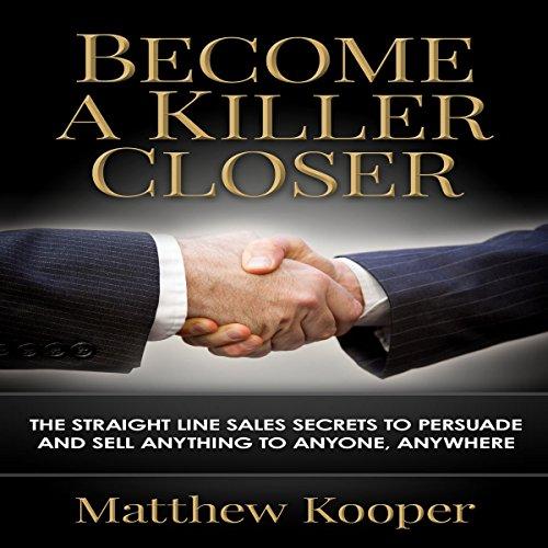 Become a Killer Closer cover art