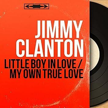 Little Boy in Love / My Own True Love (Mono Version)