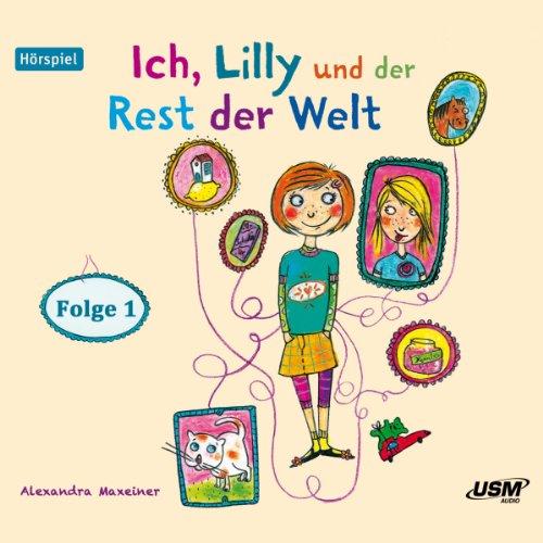 Ich, Lilly und der Rest der Welt 1 Titelbild
