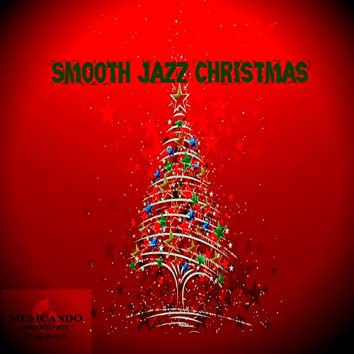 Santa Claus Is Coming to Town (Smooth Jazz Christmas, Instrumental)