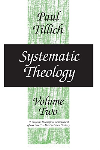 Systematic Theology, vol. 2: Existence and the Christ