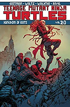 Teenage Mutant Ninja Turtles Volume 20  Kingdom of Rats