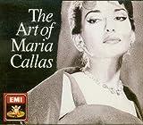 The Art of Maria Callas (Four CD Set)