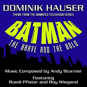 Batman: The Brave and The Bold - Theme from the Animated TV Series (Single)