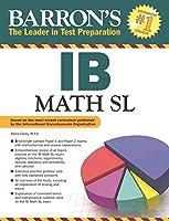 IB Math SL (Barron's Ib Books)