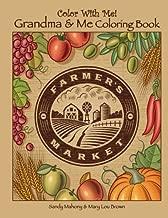 Color With Me! Grandma & Me Coloring Book: Farmer's Market