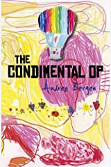 The Condimental Op: Cocktail'd Stories Sreved on a Bent Paper Platter Kindle Edition