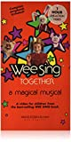 Wee Sing Together: A Magical Musical [VHS]