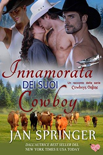 Innamorata Dei Suoi Cowboy (Cowboys Online 3)