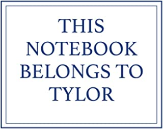 This Notebook Belongs to Tylor