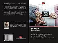 Traitement conservateur de la grossesse interstitielle: Diagnostic et traitement de la grossesse interstitielle