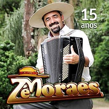 Zé Moraes, 15 Anos