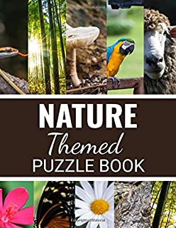 Nature Themed Puzzle Book: 40 Large Print Challenging Word Search Puzzles About Animals, Plants & Nature | Gift for Summer & Vacations