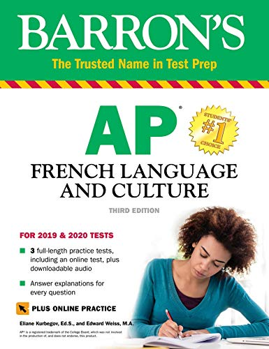 AP French Language and Culture with Online Test & Downloadable Audio (Barron\'s Test Prep) (French Edition)