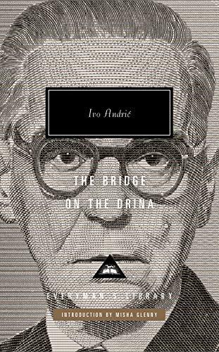 The Bridge on the Drina: Introduction by Misha Glenny