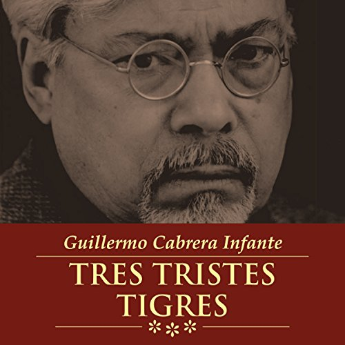 Tres Tristes Tigres  audiobook cover art