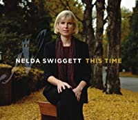 This Time by Nelda Swiggett (2010-03-16)