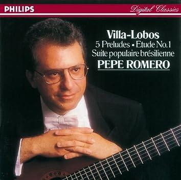 Villa-Lobos: 5 Preludes; Suite populaire brésilienne