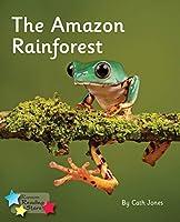 The Amazon Rainforest: Phonics Phase 4 (Reading Stars Phonics)