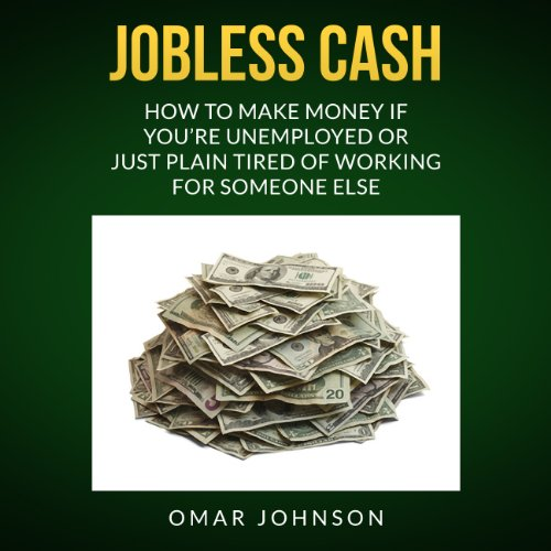 Jobless Cash audiobook cover art