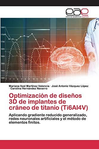 Optimización de diseños 3D de implantes de cráneo de tita