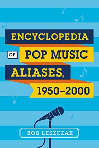 Encyclopedia of Pop Music Aliases, 1950-2000 (English Edition)