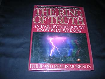 The Ring of Truth: An Inquiry into How We Know What We Know 0679721304 Book Cover