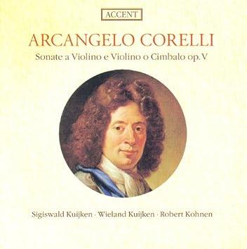Corelli, A.: Violin Sonatas, Op. 5, Nos. 1, 3, 6, 11, 12