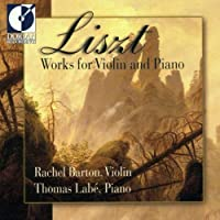 LISZT:WORKS FOR VIOLIN AND PIANO