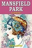 Mansfield Park: Illustrated, Vintage Classics Edition, Original Classic Novel