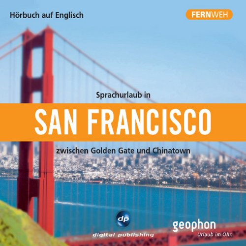 Fernweh: Sprachurlaub in San Francisco Titelbild