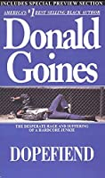 Dopefiend by Donald Goines(2007-05-01)